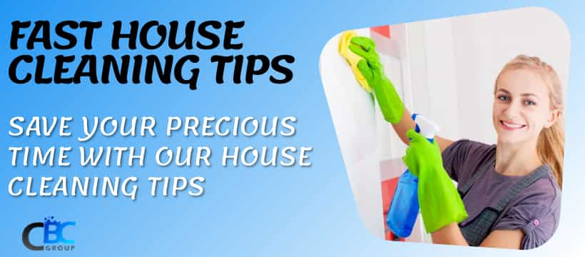 fast house cleaning tips